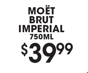 $39.99MOÀT BRUT IMPERIAL 750ML.