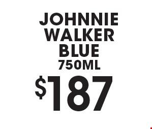 $187johnnie walker blue750ML.