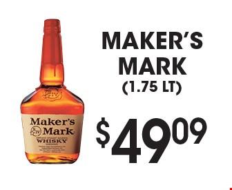 $49.09 Maker's mark(1.75 LT).