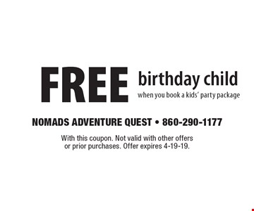 FREE birthday child when you book a kids' party package. With this coupon. Not valid with other offers or prior purchases. Offer expires 4-19-19.