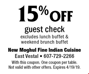 15% off guest check, excludes lunch buffet & weekend brunch buffet. With this coupon. One coupon per table. Not valid with other offers. Expires 4/19/19.