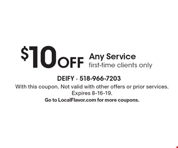 $10 Off Any Service first-time clients only. With this coupon. Not valid with other offers or prior services. Expires 8-16-19.Go to LocalFlavor.com for more coupons.