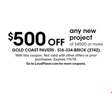 $500 Off any new project of $4500 or more. With this coupon. Not valid with other offers or prior purchases. Expires 7/5/19. Go to LocalFlavor.com for more coupons.