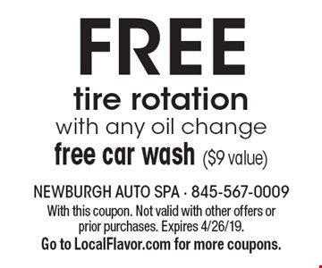 Free tire rotation with any oil change free car wash ($9 value). With this coupon. Not valid with other offers or prior purchases. Expires 4/26/19. Go to LocalFlavor.com for more coupons.