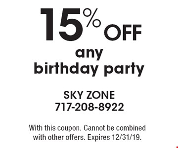 15% off any birthday party. With this coupon. Cannot be combined with other offers. Expires 12/31/19.