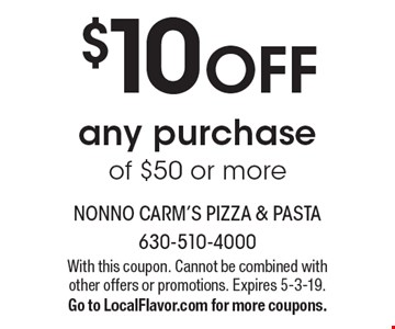 $10 OFF any purchase of $50 or more. With this coupon. Cannot be combined with other offers or promotions. Expires 5-3-19. Go to LocalFlavor.com for more coupons.