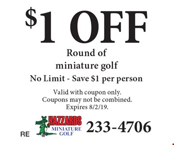 $1 OFF Round of miniature golf No Limit - Save $1 per person. Valid with coupon only. Coupons may not be combined. Expires 8/2/19.