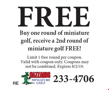 FREE Buy one round of miniature golf, receive a 2nd round of miniature golf FREE! Limit 1 free round per coupon. Valid with coupon only. Coupons may not be combined. Expires 8/2/19.