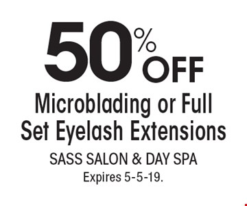 50% OFF Microblading or Full Set Eyelash Extensions. With this coupon. Not valid with other offers or prior services. Go to LocalFlavor.com for more coupons.Expires 5-5-19.