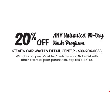 20% Off Any Unlimited 90-Day Wash Program. With this coupon. Valid for 1 vehicle only. Not valid with other offers or prior purchases. Expires 4-12-19.