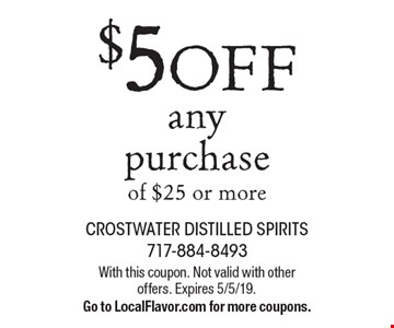 $5 OFF any purchase of $25 or more. With this coupon. Not valid with other offers. Expires 5/5/19. Go to LocalFlavor.com for more coupons.