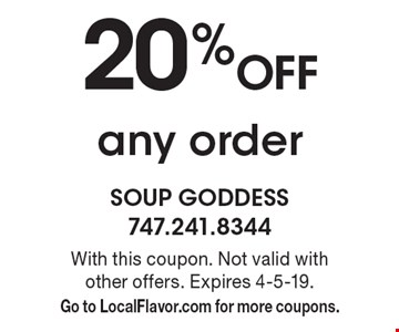 20% Off any order. With this coupon. Not valid with other offers. Expires 4-5-19. Go to LocalFlavor.com for more coupons.
