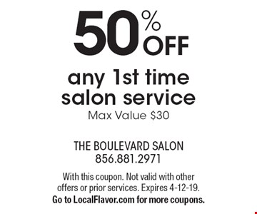 50% OFF any 1st time salon service. Max Value $30. With this coupon. Not valid with other offers or prior services. Expires 4-12-19. Go to LocalFlavor.com for more coupons.