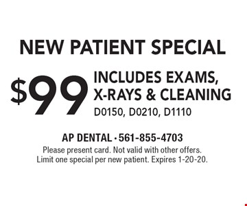 $99 New Patient Special, includes exams, x-rays & cleaning D0150, D0210, D1110. Please present card. Not valid with other offers. Limit one special per new patient. Expires 1-20-20.
