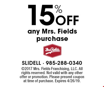 15% Off any Mrs. Fields purchase. 2017 Mrs. Fields Franchising, LLC. All rights reserved. Not valid with any other offer or promotion. Please present coupon  at time of purchase. Expires 4/26/19.