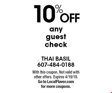 10% off any guest check. With this coupon. Not valid with other offers. Expires 4/19/19. Go to LocalFlavor.com for more coupons.