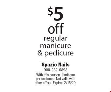 $5 off regular manicure & pedicure. With this coupon. Limit one per customer. Not valid with other offers. Expires 2/15/20.
