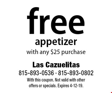 free appetizer with any $25 purchase. With this coupon. Not valid with other  offers or specials. Expires 4-12-19.