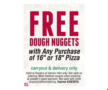 FREE DOUGH NUGGETS with Any Purchase of 16