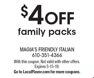$4 OFF family packs. With this coupon. Not valid with other offers. Expires 5-15-19. Go to LocalFlavor.com for more coupons.