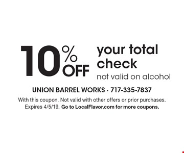 10% off your total check not valid on alcohol. With this coupon. Not valid with other offers or prior purchases. Expires 4/5/19. Go to LocalFlavor.com for more coupons.