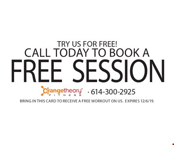 Try us for Free! Call today to book a FREE Session. Bring in this card to receive a free workout on us.Expires 12/6/19.