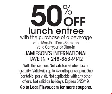 50% OFF lunch entree with the purchase of a beverage valid Mon-Fri 10am-3pm only valid Carryout or Dine-In. With this coupon. Not valid on alcohol, tax or gratuity. Valid with up to 4 adults per coupon. One per table, per visit. Not applicable with any other offers. Not valid on holidays. Expires 6/28/19. Go to LocalFlavor.com for more coupons.