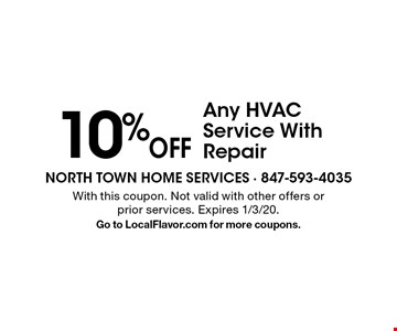 10% Off Any HVAC Service With Repair. With this coupon. Not valid with other offers or prior services. Expires 1/3/20. Go to LocalFlavor.com for more coupons.