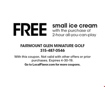 FREE small ice cream with the purchase of 2-hour all-you-can-play. With this coupon. Not valid with other offers or prior purchases. Expires 4-30-19.Go to LocalFlavor.com for more coupons.