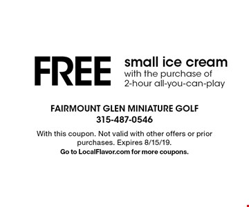 FREE small ice cream with the purchase of 2-hour all-you-can-play. With this coupon. Not valid with other offers or prior purchases. Expires 8/15/19. Go to LocalFlavor.com for more coupons.