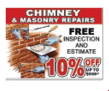 10% Off Chimney & Masonry Repairs (Up to $500) plus Free Inspection & Estimate. Expires 12/6/19.