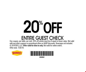 20% OFF ENTIRE GUEST CHECK. One coupon, per table, per visit. 20% off entree must be of equal or lesser value. Not valid with any other coupons or promotional offers or AARP discounts. Beverages not included.  2019 DFO, LLC. Offer valid for dine in only. Not valid for online orders.Offer ends7/26/19.