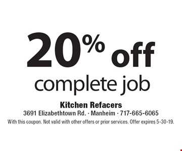 20% off complete job. With this coupon. Not valid with other offers or prior services. Offer expires 5-30-19.