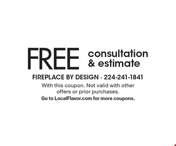 FREE consultation & estimate. With this coupon. Not valid with other