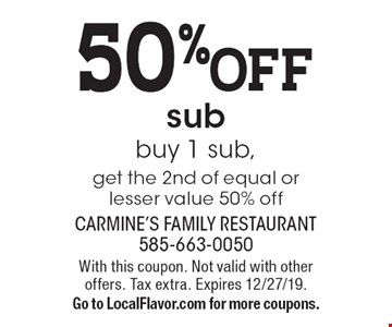 50% off sub. Buy 1 sub, get the 2nd of equal or lesser value 50% off. With this coupon. Not valid with other offers. Tax extra. Expires 12/27/19. Go to LocalFlavor.com for more coupons.