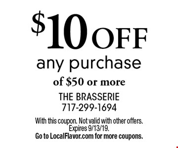 $10 off any purchase of $50 or more. With this coupon. Not valid with other offers. Expires 9/13/19. Go to LocalFlavor.com for more coupons.