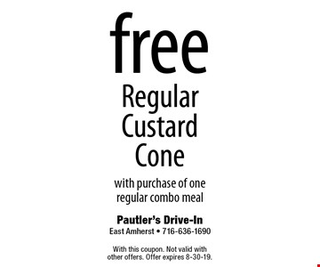 Free Regular Custard Cone with purchase of one regular combo meal. With this coupon. Not valid with other offers. Offer expires 8-30-19.