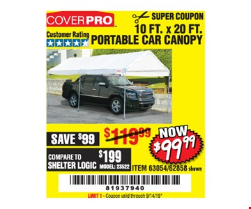 Coverpro 10 Ft. X 20 Ft. Portable Car Canopy $99.99. LIMIT 1 - Original coupon only. No use on prior purchases after 30 days from original purchase or without original receipt. Valid through 9/14/19.