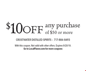 $10 OFFany purchase of $50 or more. With this coupon. Not valid with other offers. Expires 9/20/19. Go to LocalFlavor.com for more coupons