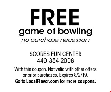 FREE game of bowling, no purchase necessary. With this coupon. Not valid with other offers or prior purchases. Expires 8/2/19. Go to LocalFlavor.com for more coupons.