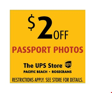 $2 off passport photos Restrictions apply. See store for details.