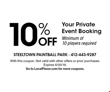 10% OFF Your Private Event Booking. Minimum of 10 players required. With this coupon. Not valid with other offers or prior purchases. Expires 6/30/19. Go to LocalFlavor.com for more coupons.
