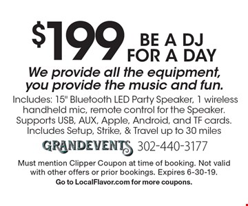 be a DJ for a day $199 We provide all the equipment, you provide the music and fun. Includes: 15