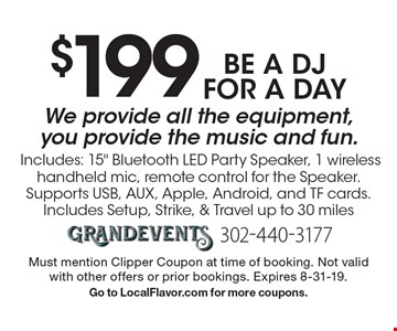 $199 be a DJ for a day. We provide all the equipment, you provide the music and fun. Includes: 15