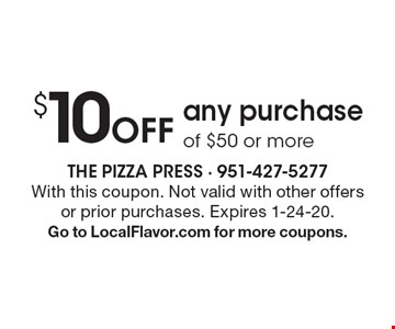 $10 Off any purchase of $50 or more. With this coupon. Not valid with other offers or prior purchases. Expires 1-24-20. Go to LocalFlavor.com for more coupons.