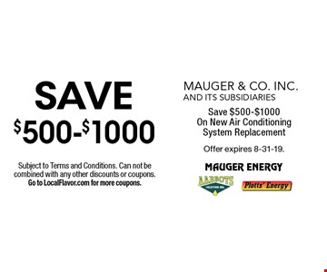 Save $500-$1000 On New Air Conditioning System Replacement. Subject to Terms and Conditions. Can not be combined with any other discounts or coupons. Go to LocalFlavor.com for more coupons.Offer expires 8-31-19.