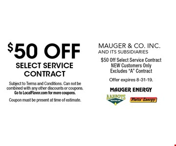 $50 Off Select Service Contract. NEW Customers Only. Excludes