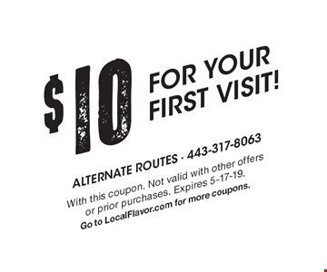 $10 FOR YOUR FIRST VISIT!. With this coupon. Not valid with other offers or prior purchases. Expires 5-17-19.Go to LocalFlavor.com for more coupons.