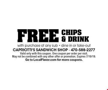 Free chips & drink with purchase of any sub. Dine in or take-out. Valid only with this coupon. One coupon per order per visit. May not be combined with any other offer or promotion. Expires 7/19/19. Go to LocalFlavor.com for more coupons.