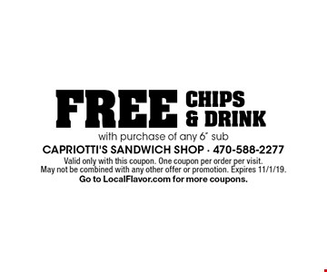 """Free chips & drink with purchase of any 6"""" sub. Valid only with this coupon. One coupon per order per visit. May not be combined with any other offer or promotion. Expires 11/1/19. Go to LocalFlavor.com for more coupons."""